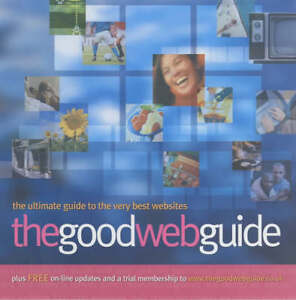 The-Good-Web-Guide-The-Simple-Way-to-Explore-the-Internet-by-Michelle-Clare
