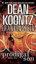 Dean-Koontzs-Frankenstein-Prodigal-Son-A-Novel-Dean-Koontz-Kevin-J-Anderso