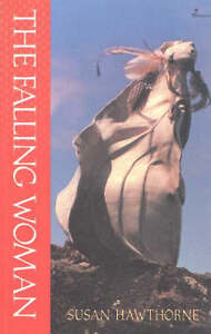 The-Falling-Women-by-Susan-Hawthorne-Paperback-1992