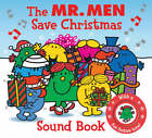The Mr. Men Save Christmas: Sound Book by Egmont UK Ltd (Board book, 2008)