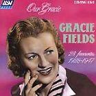 Gracie Fields - Our Gracie (23 Favorites 1928-1947, 1998)