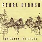 Mystery Pacific by Pearl Django (CD, Sep-1999, Modern Hot Records)