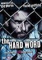 The Hard Word (2004)