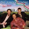 Viva Italia von Die Jungen Tenöre (2003)