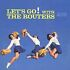CD: Let's Go! With the Routers by Routers (CD, Feb-2003, Collectors' Choice Mus...