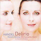 cantatas delirio dessay handel italian natalie
