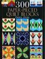 300 Paper Pieced Quilt Blocks von Carol Doak (2004, Set mit diversen Artikeln)