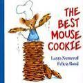 The Best Mouse Cookie von Laura Joffe Numeroff (2014, Gebundene Ausgabe)