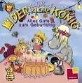 Der kleine König: Alles Gute zum Geburtstag von Hedwig Munck (2008, Geheftet)