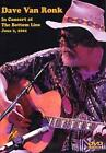 Dave Van Ronk - In Concert At The Bottom Line 2001 (DVD, 2002)