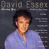 David Essex - Missing You (1995)  CD  NEW/SEALED  SPEEDYPOST