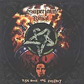Superjoint - Use Once and Destroy (Parental Advisory, 2002)
