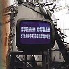 Duran Duran - Strange Behaviour (1999)