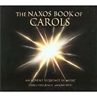 Naxos Book of Carols: An Advent Sequence in Music (2003)