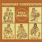 Fairport Convention - Full House (2001)