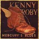 Kenny Roby - Mercury's Blues (2000)