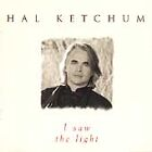 Hal Ketchum - I Saw The Light (2003)