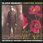 10,000 Maniacs - Campfire Songs (The Popular, Obscure & Unknown Recordings, 2004)