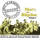 Various Artists - Hot Harmony Groups Vol.1 (That's The Rhythm - 1932-1951, 2003)