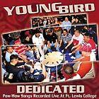 Young Bird - Dedicated (Live Recording, 2004)
