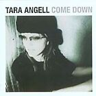 Tara Angell - Come Down (2005)