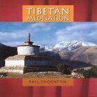 Phil Thornton - Tibetan Meditation (2003)