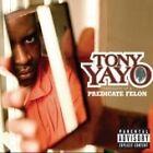 Tony Yayo - Thoughts Of A Predicate Felon (CD 2005)
