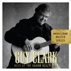 Guy Clark - Best of the Sugar Hill Years (2007)