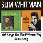 Slim Whitman - Irish Songs The Way/Reminiscing (2008)