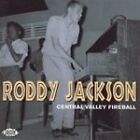 Roddy Jackson - Central Valley Fireball (2007)
