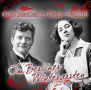 CD Claire Waldoff, Otto Reuter Berliner Wintergarten 2CD