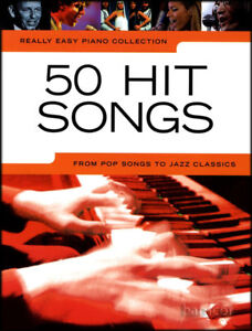 Really Easy Piano 50 Hit Songs Sheet Musi