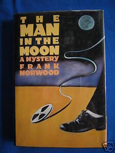 The-Man-in-the-Moon-by-Frank-Norwood-1st-1st-1989-HCDJ