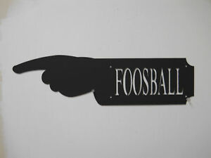 FOOSBALL HAND SIGN GAME ROOM MAN CAVE TABLE