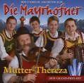 Mutter Thereza von Die Mayrhofner (2007)