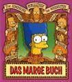 Die Simpsons Bibliothek der Weisheiten: Das Marge Buch von Scott M. Gimple und Mary Trainor (2010, Gebundene Ausgabe)