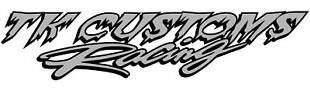 TK Customs Racing