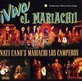 Viva El Mariachi! von Mariachi Los Camperos,Nati Cano (2002)