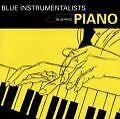 Blue Instrumentalists: Piano (2002)
