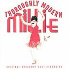 Thoroughly Modern Millie (Original Broadway Cast) by Original Broadway Cast (CD, Jun-2002, RCA)
