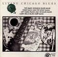 Living Chicago Blues Vol.1 von Various Artists (2003)