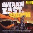 Gwaan East Riddim von Various Artists (2009)