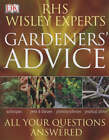 RHS Wisley Experts Gardeners' Advice by Royal Horticultural Society (Paperback, 2004)