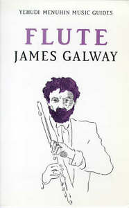 H And M Galway Address Flute (Yehudi Menuhin music guides), James Galway - Paperback Book NEW ...