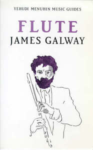 H And M Galway Flute (Yehudi Menuhin music guides), James Galway - Paperback Book NEW ...