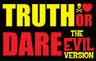 Truth or Dare: (the Evil Version) by Carl-Johan Gadd, Fredrik Colting (Cards, 2008)