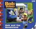 Bob the Builder: Bob and the Bandstand by Penguin Books Ltd (Paperback, 2001)