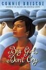 Big Girls Don't Cry by Connie Briscoe (Paperback, 1997)
