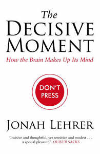 The Decisive Moment: How the Brain Makes...