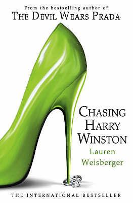 Chasing Harry Winston - Lauren Weisberger - Very Good - 000726271X